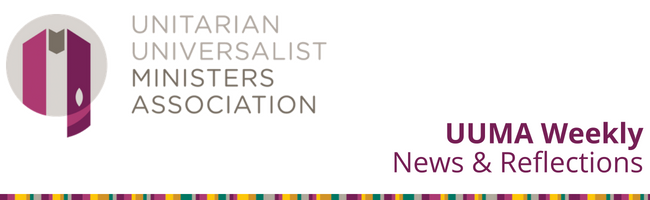 Unitarian Universalist Ministers Association, Weekly News and Reflections
